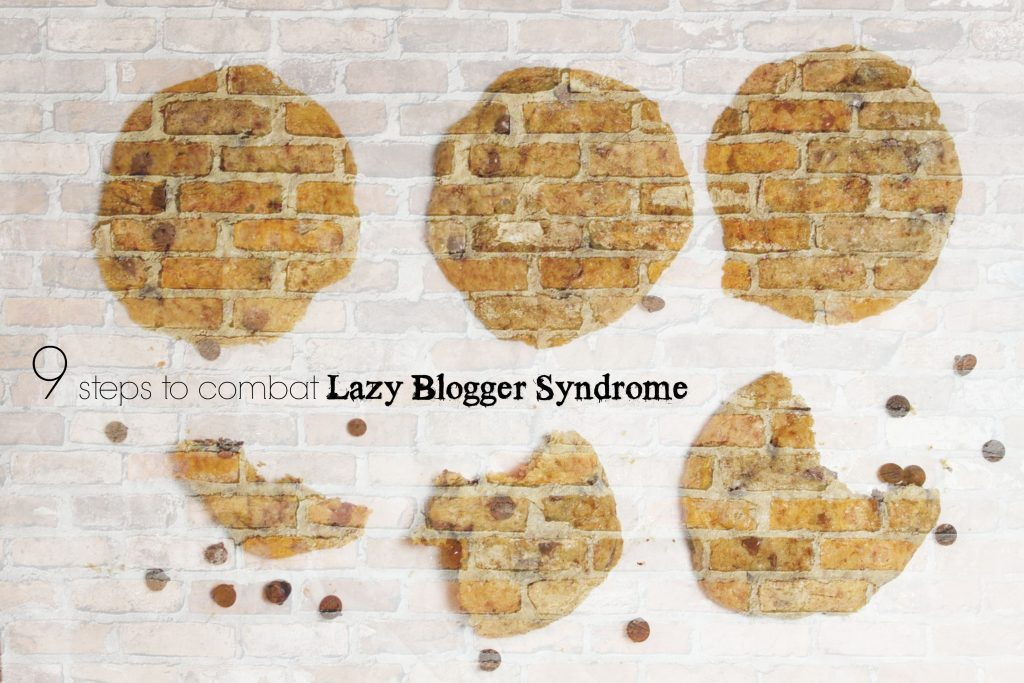 9-steps-to-combat-lazy-blogger-syndrome